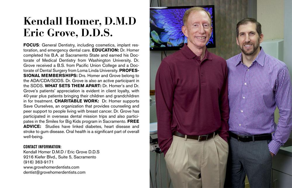 Kendall Homer, D.M.D and Eric Grove, D.D.S.