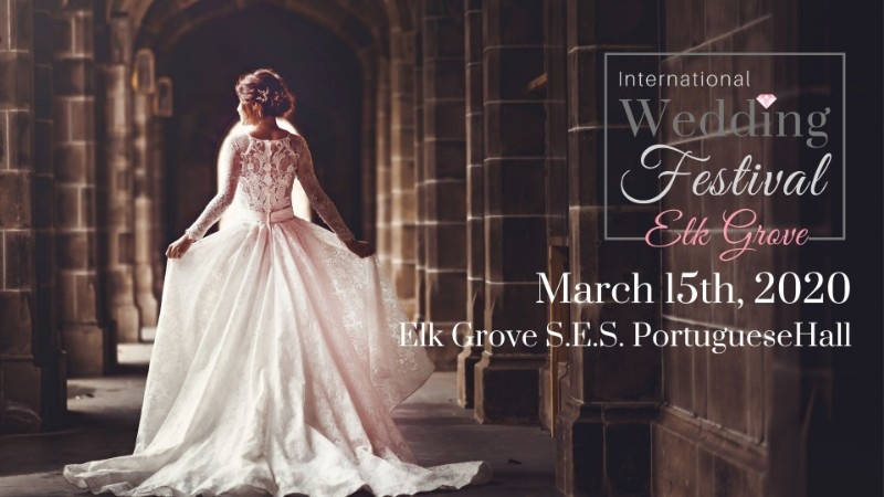 ELK-GROVE-SES-PORTUGUES-HALL-INTERNATIONAL-WEDDING-FESTIVAL